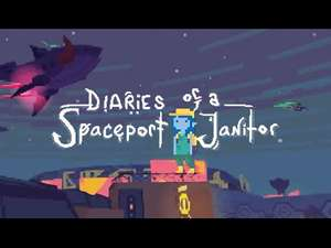 Diaries of a Spaceport Janitor PC (Steam) 69p at Fanatical