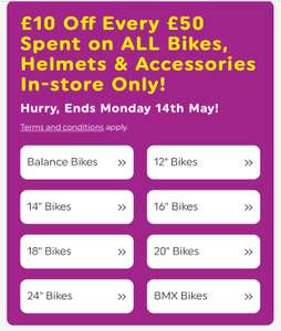 £10 Off Every £50 Spent on ALL Bikes, Helmets & Accessories In-store @ Smyths