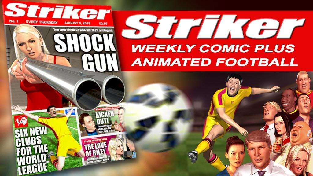 Striker Volumes 1-4, plus 12 week subscription to new weekly comic £99 - Kickstarter