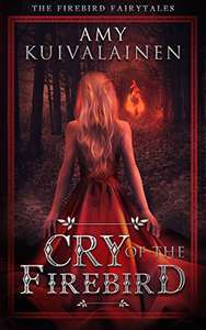 Cry of the Firebird: A Nordic Paranormal Fantasy Series (The Firebird Fairytales Book 1) Kindle Edition _ Amazon