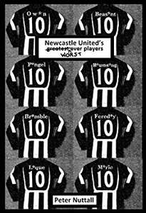 Newcastle United's Worst Ever Players - Kindle FREEBIE