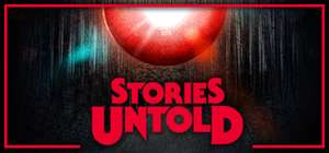 Stories Untold - £1.74 @ Steam until May 14th