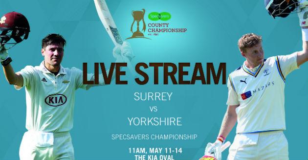 FREE live stream of Surrey CCC v Yorkshire CCC @kiaoval.com