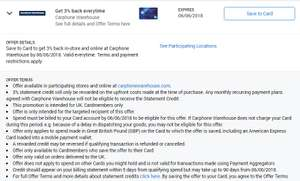 Amex British Airways ( Carphone Warehouse, Save to Card to get 3% back in-store and online)