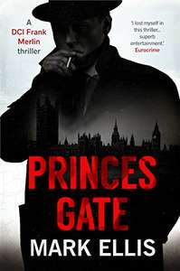 Princes Gate (A DCI Frank Merlin novel Book 1) Free Kindle Edition