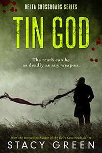 Tin God (Delta Crossroads Trilogy, Book 1) Free Kindle Edition
