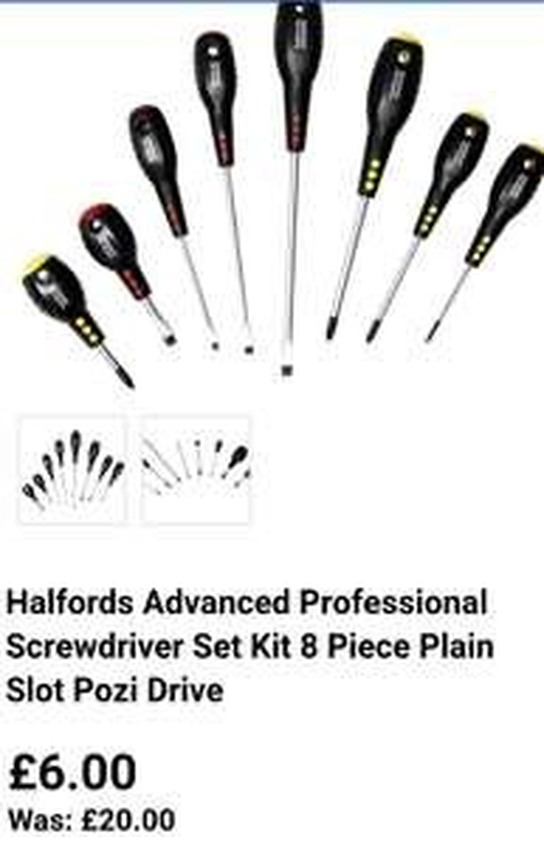 Halfords Advanced Professional Screwdriver Set Kit 8 Pieuce Plain Slot Pozi Drive- £6 C&C or £4.80 C&C with trade card or £9.99 delivered @Halfords eBay