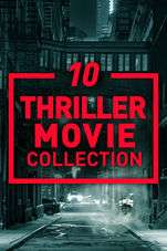 Ten Thriller Movie Collection films for £9.99 on itunes