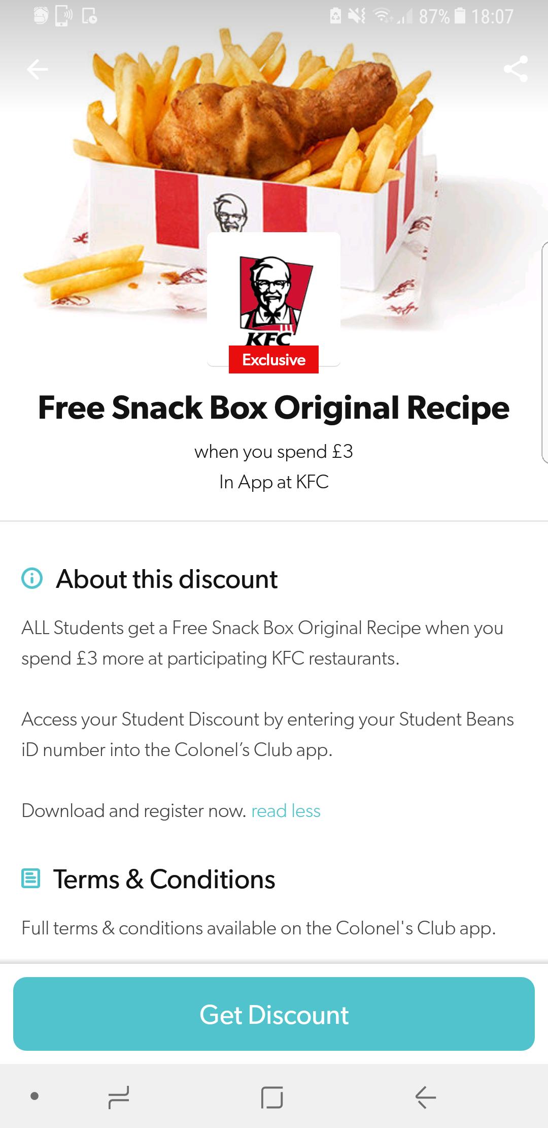 KFC - free original recipe snackbox when you spend £3 via student beans
