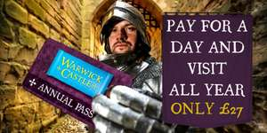 Warwick Castle - Half Price Annual Pass Sale now £27pp (Day tickets also Half Price)