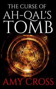 The Curse of Ah-Qal's Tomb - Amy Cross - Free Kindle Edition @ Amazon
