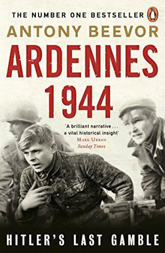 Ardennes 1944 - Antony Beevor. Kindle Ed. Now 99p @ Amazon