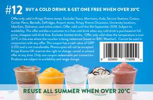 Buy a cold drink get one free at Krispy Kreme