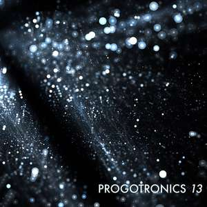 Free Progressive Rock Album - Various Artists -  Progotronics 13 @ Prog Sphere Promotions Bandcamp