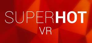 Oculus Hot Weekend Sale Superhot VR for £13.29 and more