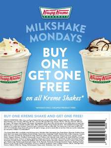 Milkshake Mondays- Buy one get one free on kreme shakes at Krispy Kreme (every Monday upto and Inc 3rd Sept at selected stores)