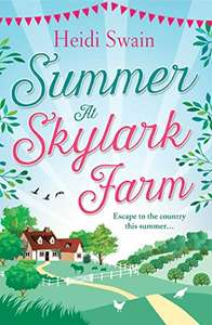 Sunday Times Bestselling Author  Heidi Swain - Summer at Skylark Farm: The perfect summer escape to the country Kindle Edition - Free Download @ Amazon