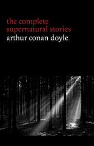 Free kindle books - Arthur Conan Doyle Complete Supernatural stories, The Prophet & The Imitation of Christ @ Amazon
