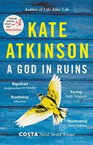 A God In Ruins - Kate Atkinson. Kindle Ed. Now 99p @ Amazon