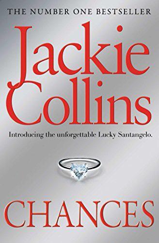 Jackie Collins ~ Chances, bk 1 Lucky Santangelo Series 99p Kindle