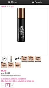 Maybelline Tattoo Brow 2 for £12 at Superdrug.