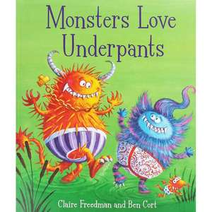 Monsters Love Underpants by Claire Freedman only £2 (Free C&C) @ The Works