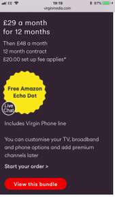 Virgin Media 100mb Fibre with phone line, TV player freeview recorder box AND a free Amazon Dot £29.99pm + £20 setup - £379.88