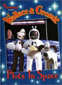 Wallace and Gromit: Plots in Space (Hardcover Book) 99p @ Forbidden Planet (£1 Postage)