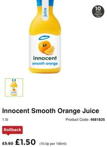 Better than half price 1.5L Innocent orange juice/ other flavours £1.50 @ Asda