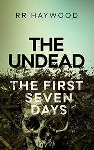 The Undead. The First Seven Days (The Undead series Book 1) Kindle Edition FREE @ Amazon (Save £19.70 on print price)
