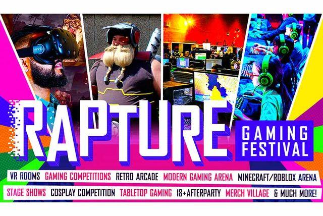 Rapture Gaming Festival £10 via Wowcher