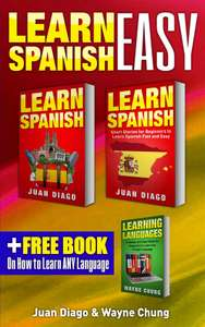 Learn Spanish, Learn Spanish with Short Stories: 3 Books in 1! A Guide for Beginners to Learn Conversational Spanish & Short Stories to Learn Spanish Fast Learn Language, Foreign Language Kindle Edition - Free Download @ Amazon