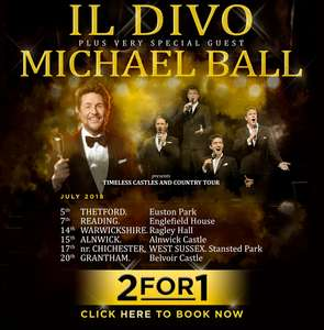 IL Divo with Michael Ball 2-4-1 Tickets (Venues Nationwide) - July 2018 - £24.75