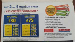 Buy 2 Michelin tyres and get upto £30 Costco vouchers / Buy 4 get upto £75 Costco vouchers