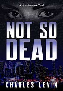 Not So Dead by Charles Levin - Kindle Edition ebook free at Amazon
