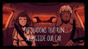 [Game] The Shadows That Run Alongside Our Car - PC, Mac, Linux - Name Your Own Price at  itch.io