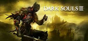 Dark Souls 3 III (PC) for £9.99 or £17.99 (Deluxe Edition)