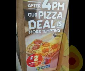 Any pizza and a drink (hot or cold) for £2 at Greggs after 4pm