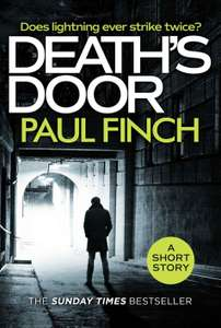 Paul Finch -  Death's Door: A gripping, free short story for crime thriller fans from the Sunday Times bestseller Kindle Edition  - Free Download @ Amazon