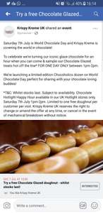 Free chocolate glaze doughnut at krispy kreme Hotlight stores only, Saturday 7th July 1pm-2pm.
