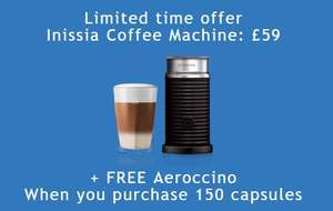 Nespresso Inissia for £59 + Free Aeroccino when you buy 150 capsules @ Nespresso