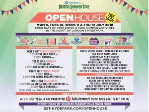 BST Summertime Open House - Hyde park - Monday July 9th - Thursday 12th July 2018