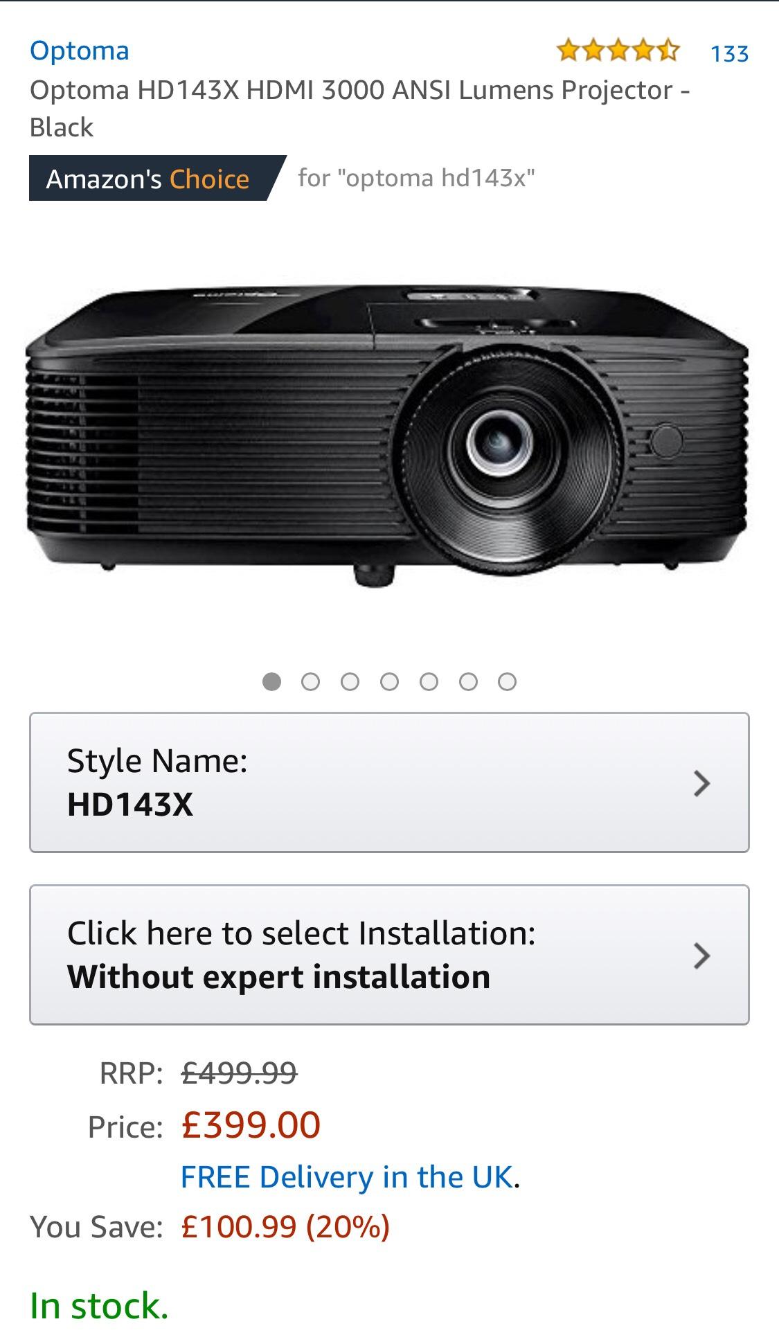 Optoma HD 143X for £399- Amazon