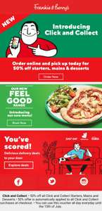 50% off starters/Mains/Desserts when you collect @ Frankie and Benny's