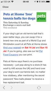 FREE TENNIS BALL @ pets at home instore