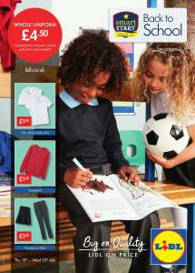 LIDL SCHOOL UNIFORM: from £1.50, whole uniform £4.50, with £6.99 Leather Shoes. Instore 19/07/18