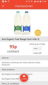 Arla Organic 2L milk £1.25 @ Sainsbury's but get 95p cashback (2 X claims Checkoutsmart + 2 X claims Cliksnap)
