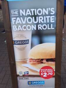 Greggs breakfast deal Bacon Roll and Hot drink for £2.70 before 11 am