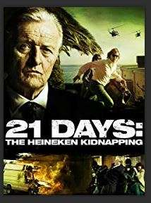 21 Days: The Heineken Kidnapping - Digital HD via Amazon Video - £0.99