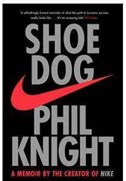 Shoe Dog: A Memoir by the Creator of NIKE 99p Amazon Kindle